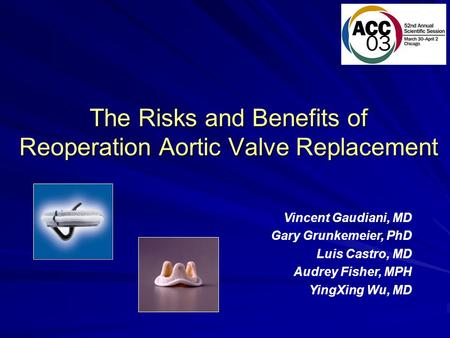 The Risks and Benefits of Reoperation Aortic Valve Replacement