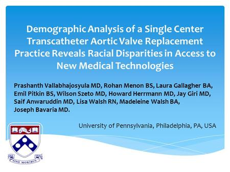 Demographic Analysis of a Single Center Transcatheter Aortic Valve Replacement Practice Reveals Racial Disparities in Access to New Medical Technologies.