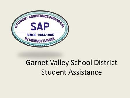 Garnet Valley School District Student Assistance