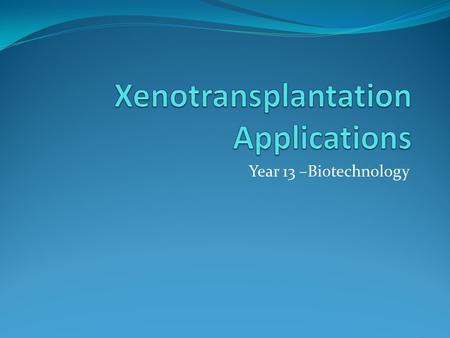 xenotransplantation argumentative essay