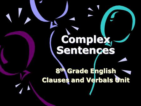 8th Grade English Clauses and Verbals Unit