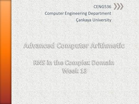 CENG536 Computer Engineering Department Çankaya University.