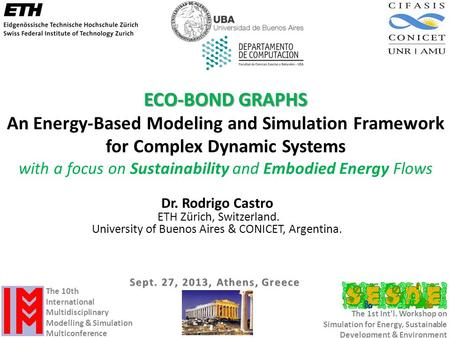 ECO-BOND GRAPHS An Energy-Based Modeling and Simulation Framework for Complex Dynamic Systems with a focus on Sustainability and Embodied Energy Flows.