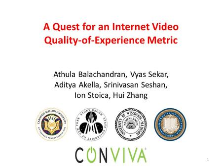 A Quest for an Internet Video Quality-of-Experience Metric