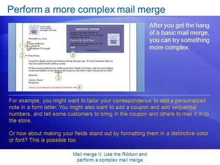 Perform a more complex mail merge
