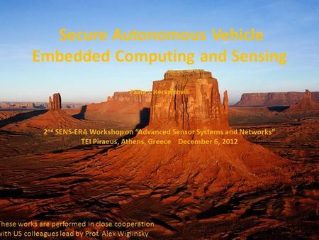 Secure Autonomous Vehicle Embedded Computing and Sensing Paata J