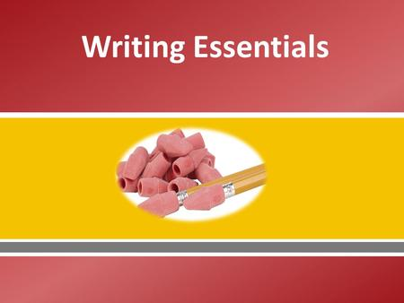 Writing Essentials. Copyright © Texas Education Agency, 2013. All rights reserved. 2 Copyright and Terms of Service Copyright © Texas Education Agency.