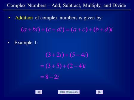Complex Numbers – Add, Subtract, Multiply, and Divide