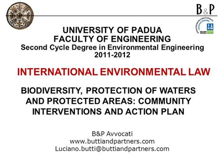 BIODIVERSITY, PROTECTION OF WATERS AND PROTECTED AREAS: COMMUNITY INTERVENTIONS AND ACTION PLAN B&P Avvocati