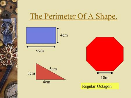 The Perimeter Of A Shape.