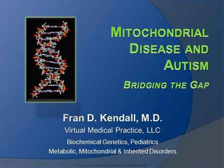 Mitochondrial Disease and Autism Bridging the Gap