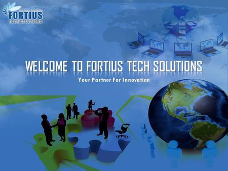 Fortius is a software development company specializing in the business of providing services to its clients across the globe. Our customers are companies.