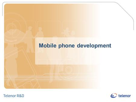 Mobile phone development. Overview of presentation Key drivers in the mobile industry Mobile as a business tool Emerging mobile technologies Conclusions.