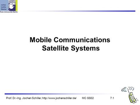 <strong>Mobile</strong> <strong>Communications</strong> Satellite Systems