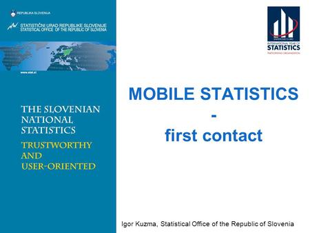 MOBILE STATISTICS - first contact