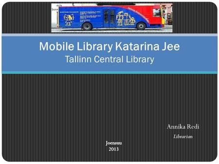 Mobile Library Katarina Jee Tallinn Central Library