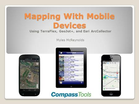 Mapping With Mobile Devices