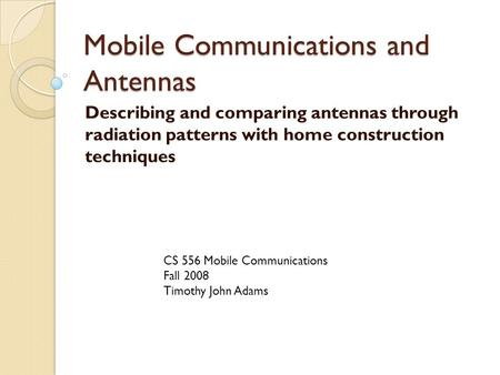 Mobile Communications and Antennas