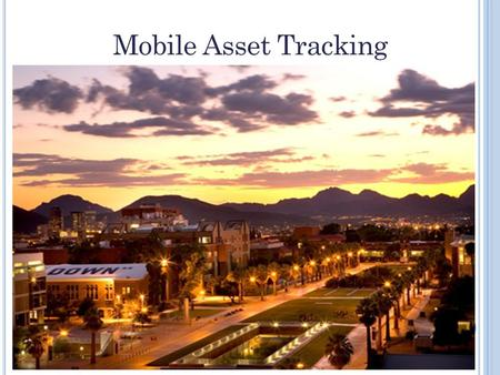 Mobile Asset Tracking. P URPOSE O F I NVENTORY – E XTERNAL State Requirements Each agency must annually perform a physical inventory of its capital assets.