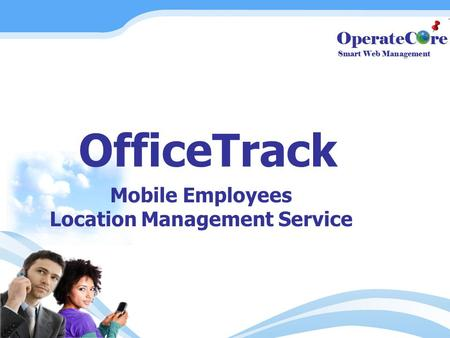 OfficeTrack Mobile Employees Location Management Service.