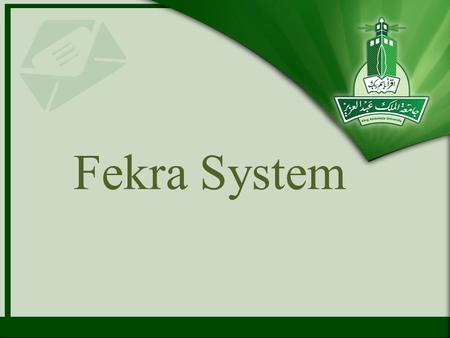 Fekra System. Contents Overview Registration Submitting an idea Statistics Personal details.
