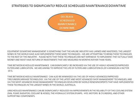 STRATEGIES TO SIGNIFICANTLY REDUCE SCHEDULED MAINTENANCE DOWNTIME DECREASE SCHEDULED MAINTENANCE DOWNTIME EQUIPMENT DOWNTIME MANAGEMENT IS SOMETHING THAT.