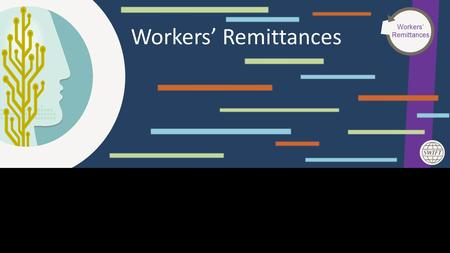 This Area Will Not Be Seen Workers Remittances Workers Remittances.