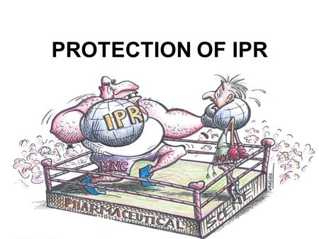 PROTECTION OF IPR. Importance of protecting Intellectual Property –protection to an invention for the exclusive use of it by – its inventor – leverage.