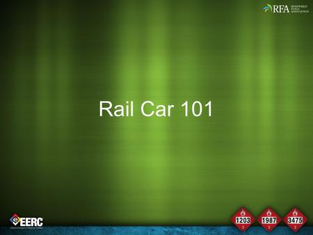 Rail Car 101 Module Time: 20 minutes Materials: