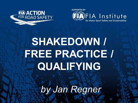 SHAKEDOWN / FREE PRACTICE / QUALIFYING by Jan Regner.