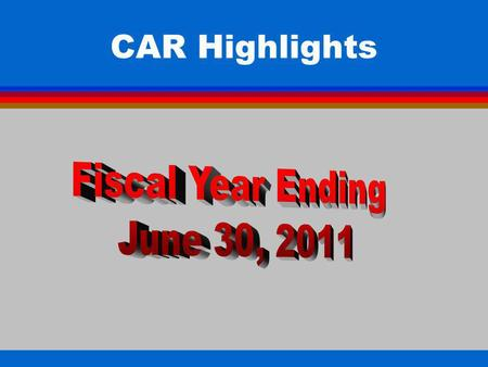 CAR Highlights. Balance Sheet All Funds (Page 1) Revenue All Funds (Page 3) Expenditures- General Fund (Page 8) Other Funds (Pages 10-22) Special Education.