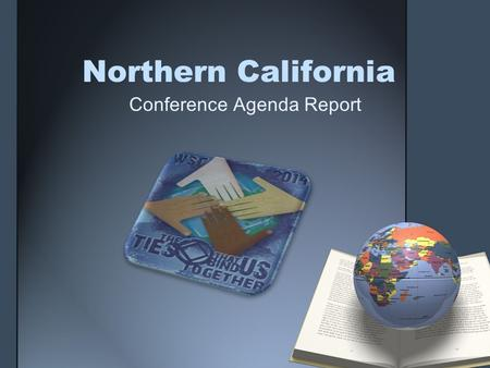 Northern California Conference Agenda Report. Todays Agenda What is the Conference Agenda Report Overview of the World Service Conference NCRSC CAR Voting.