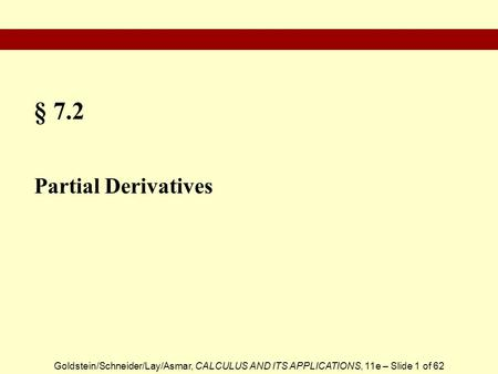 § 7.2 Partial Derivatives.