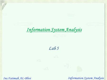 Information System Analysis Lab 5. Objectives In this lab we will learn : How to draw level 0 diagram for Online Rental Car System. Discuss Context diagram.