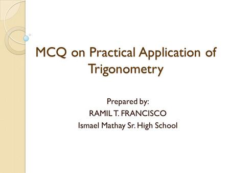 MCQ on Practical Application of Trigonometry