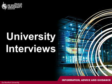 University Interviews. Contents Courses that interview Why are interviews important? Interview types Before the interview Planning your interview Researching.