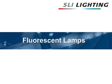 Fluorescent Lamps. HOW IS LIGHT PRODUCED The fluorescent lamp produces light by the passage of an electric current flowing through a vapor of mercury.