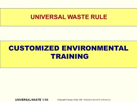 CUSTOMIZED ENVIRONMENTAL
