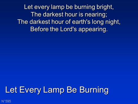 Let Every Lamp Be Burning