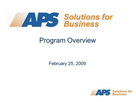 Program Overview February 25, 2009. 2 Program Summary Approximately $14M in incentives per year Cap for Large Customers: $300,000 per year Prescriptive.