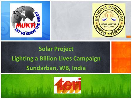Solar Project Lighting a Billion Lives Campaign Sundarban, WB, India.