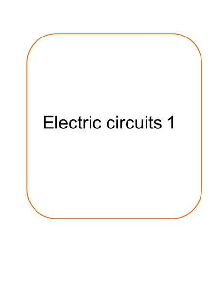 Electric circuits 1.
