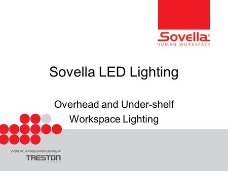 Sovella LED Lighting Overhead and Under-shelf Workspace Lighting.