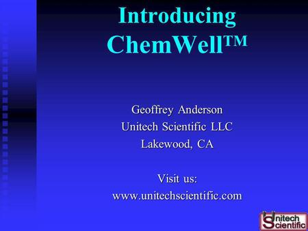 Introducing ChemWellTM