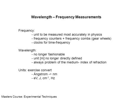 Wavelength – Frequency Measurements