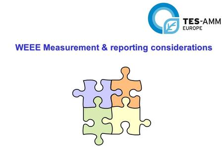 WEEE Measurement & reporting considerations. SCOPE To identify the mandatory recycling and recovery targets for each of the ten categories of equipment.