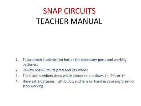 SNAP CIRCUITS TEACHER MANUAL
