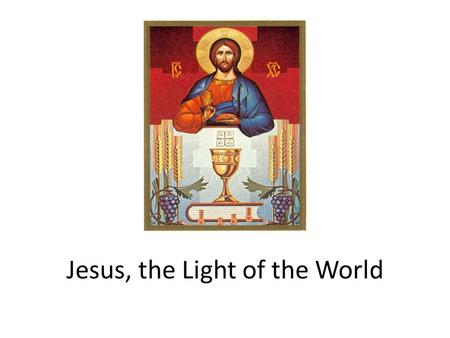 Jesus, the Light of the World. Luminous Mysteries.