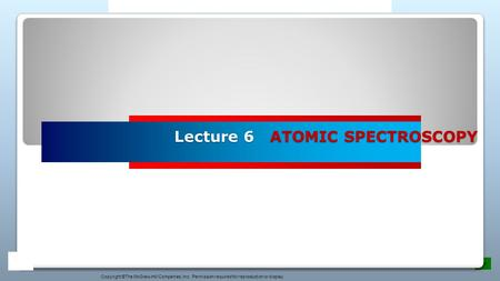 Lecture 6 ATOMIC SPECTROSCOPY