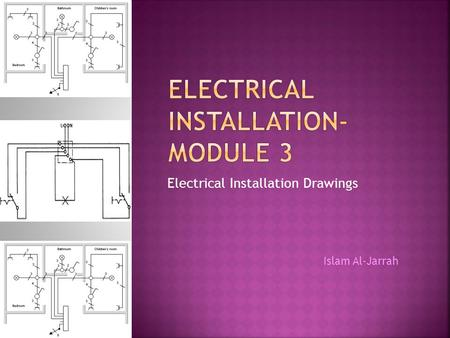 Electrical Installation-Module 3